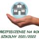 Ubezpieczenie dziecka w roku szkolnym2021/2022