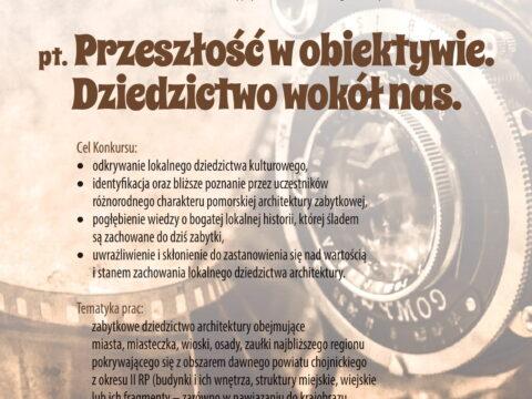 """Wakacyjny konkurs fotograficzny pt. ,,Przeszłość w obiektywie. Dziedzictwo wokół nas"""" - muzeum zaprasza do udziału!"""